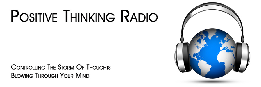Control the storm of thoughts blowing through your mind with the podcasts on the Positive Thinking Radio - David J. Abbott M.D.