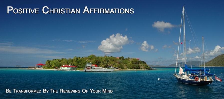Positive Christian Affirmations overwhelrm the inner skeptic and change the way you feel.